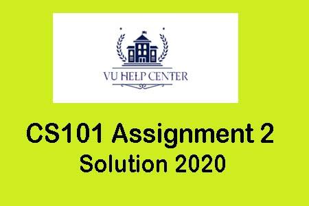 CS101 Assignment 2 Solution 2020