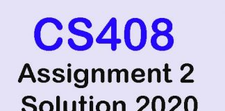 CS408 Assignment 2 Solution 2020