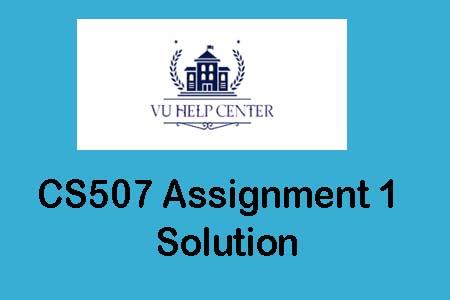 CS507 Assignment 1 Solution