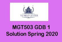 MGT503 GDB 1 Solution Spring 2020