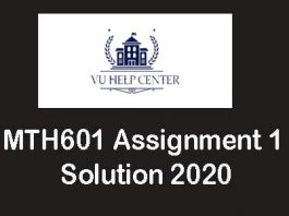 MTH601 assignment 1 solution 2020
