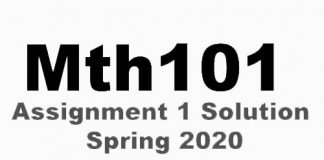 Mth101 Assignment 1 Solution Spring 2020