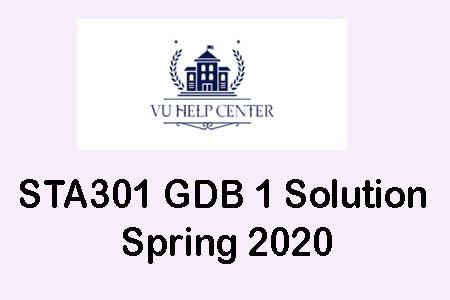 STA301 GDB 1 Solution Spring 2020