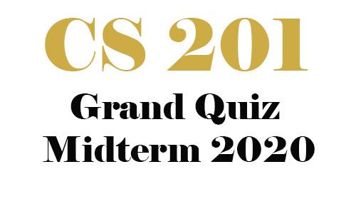 Cs201 Grand quiz Midterm