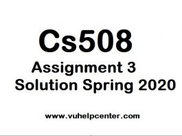 cs508 assignment 3 solution
