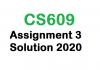 cs609 assignment 3 solution 2020