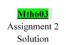 Mth603 Assignment 2 Solution